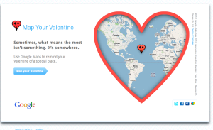 Google's Map Your Valentine campaign is a fun way to get consumers using Google maps, and it might remind marketers that their store locations are more likely to be shared among internet users if they claim Google Places pages.