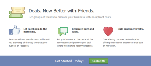 Facebook's new Deals use email and other forms of outreach to promote social bonding around your business.