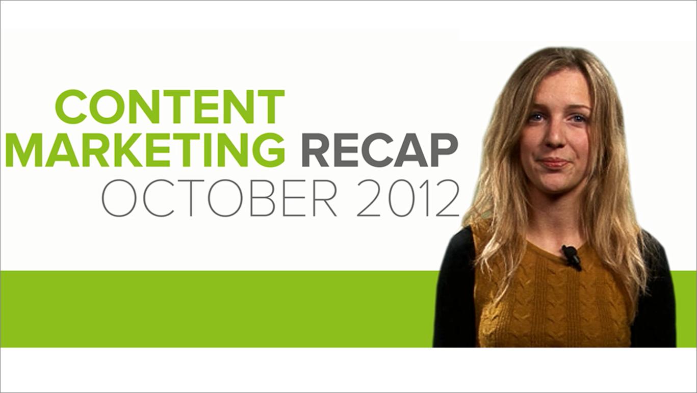 Content recap Oct 2012