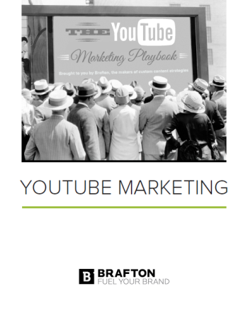 Brafton introduces the YouTube Marketing Playbook.