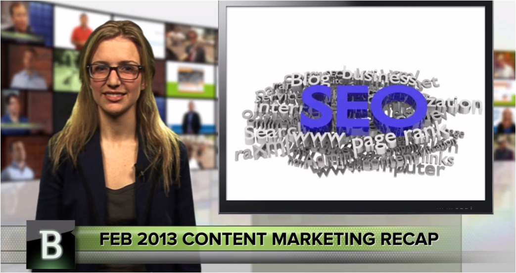 Content marketing recap Feb 2013