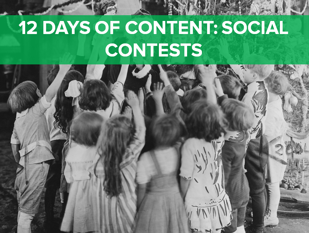 On the eleventh day of content, we're talking about social contests.