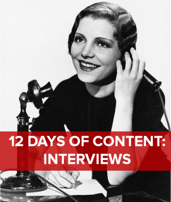 On the third day of content, marketing gave to me: Three exclusive interviews.