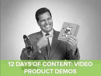 On the 8th day of content, web marketing gave to me: 8 video product demos.