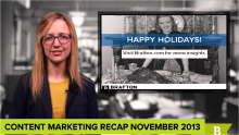 End-of-year shopping means brands need to step up content marketing games: Brafton's November web marketing recap can fuel your strategies.