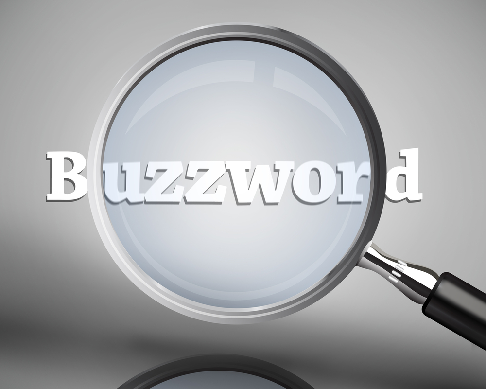 A Linkedin study reveals marketers are overusing buzzwords and it might be hurting their efforts to build awareness.