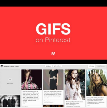 GIFs are making their way onto Pinboards, another sign that visual content is taking over and marketers must be agile to keep up.