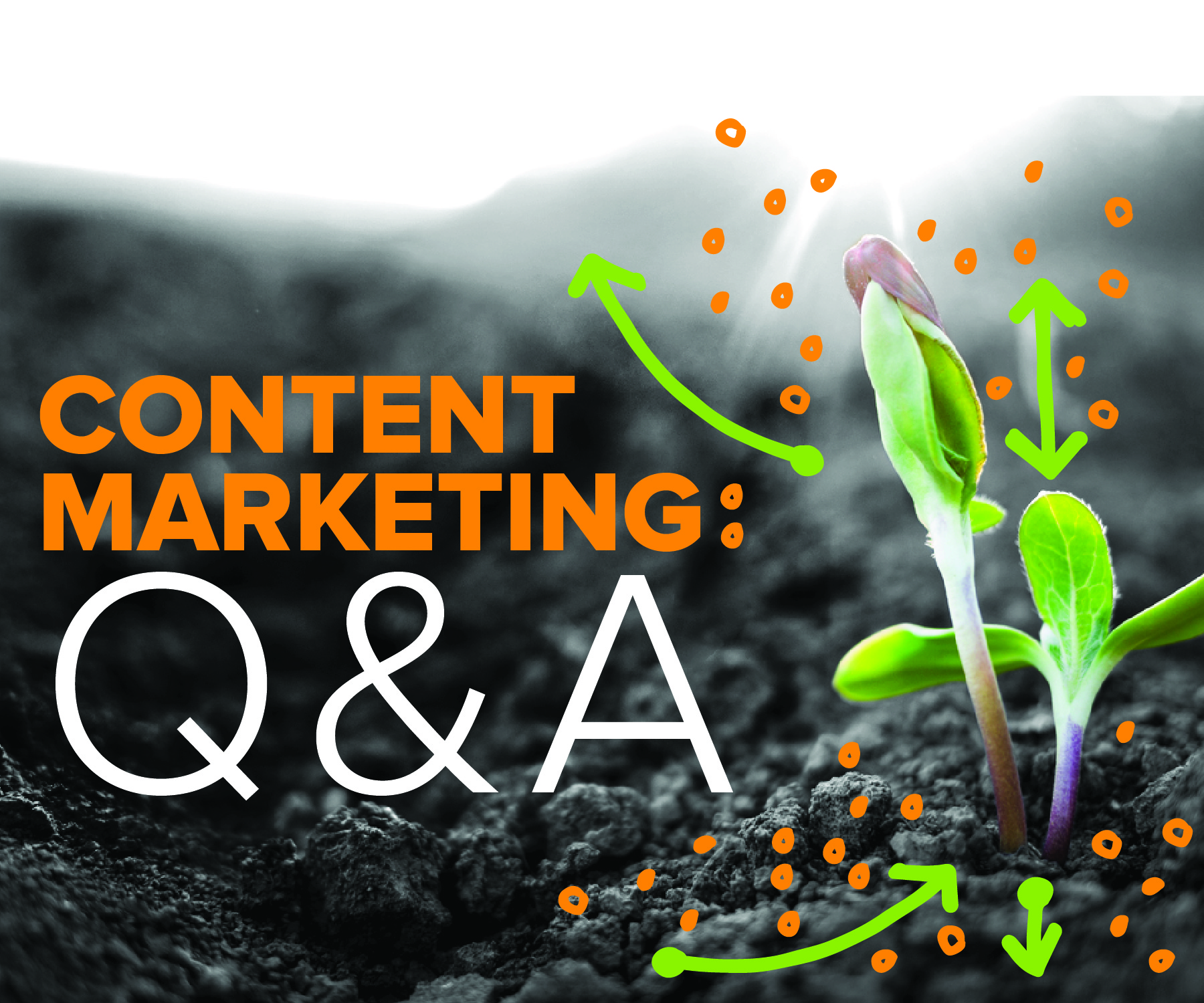 In preparation of our content marketing Q&A, hosts Katherine Griwert and Francis Ma give us exclusive insights.