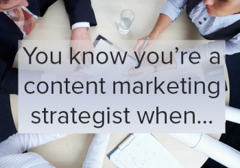 Signs you work in digital marketing - straight from our content marketing strategists!
