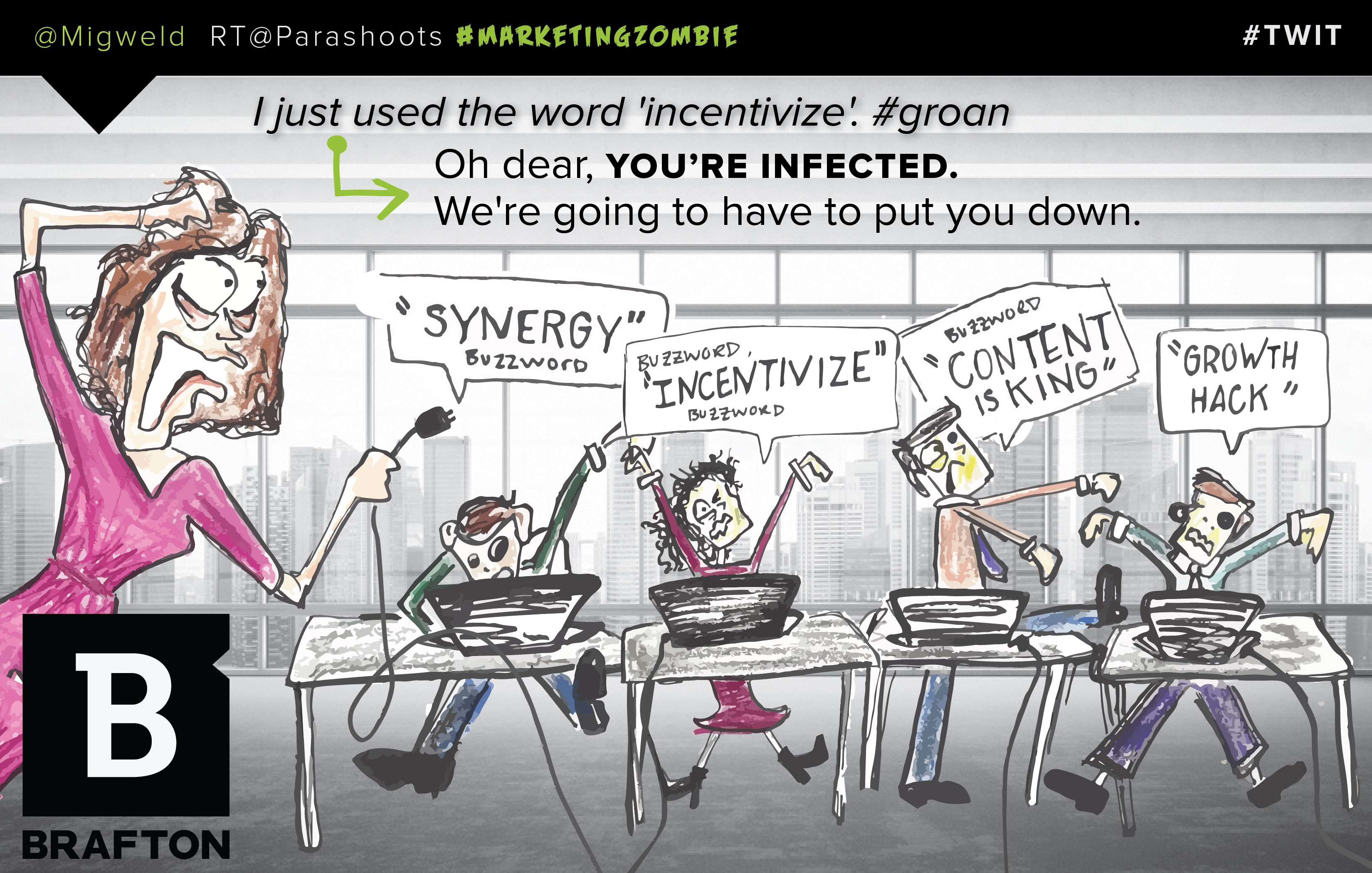Adding too many buzzwords may incentivize your marketing synergy to become a zombie! See our illustrated Tweet for more. Marketing #TWIT