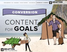 Create content for conversions to drive bottom-funnel value from your web marketing.
