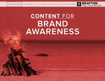 Brafton's Content for Brand Awareness eBook gives you a concrete idea of how to build your company's presence online with strategic content.