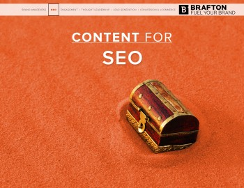 Brafton's Content for SEO eBook explains how to build your web presence and attract more customers with custom content.