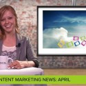 The biggest content marketing updates so far this spring.