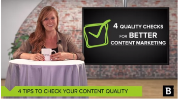 Four tips to make sure the content you're publishing is top notch stuff that's worth reading .