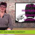 Why can't you ignore content marketing?