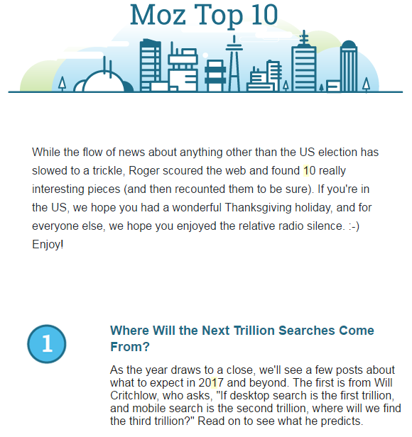 Moz email newsletters are succinct yet pack a wallop.