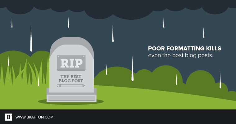 Format your blog posts to thrive, not die on the vine.