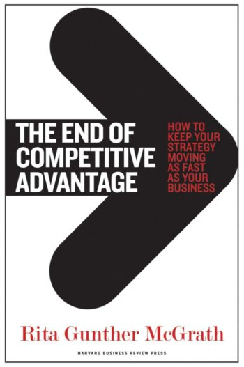 Books every marketer should read: The End of Competitive Advantage - How to Keep Your Strategy Moving as Fast as Your Business