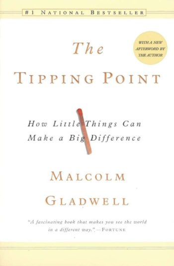 Books every marketer should read: The Tipping Point - How LIttle Things Can Make a Big Difference