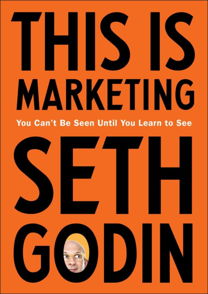 Books every marketer should read: This is Marketing