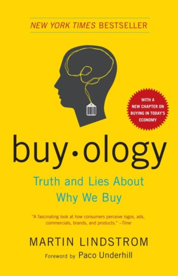 Books every marketer should read: Buyology - Truth and Lies about Why We Buy