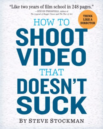 Books every marketer should read: How to Shoot Video That Doesn't Suck