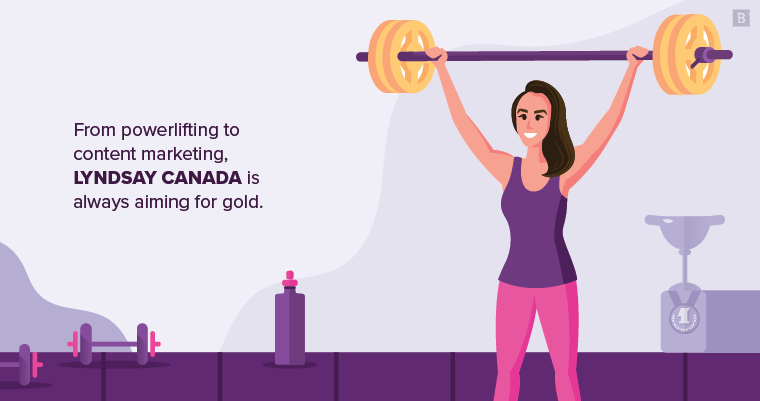 From powerlifting to content marketing, Lyndsay Canada is always aiming for gold.