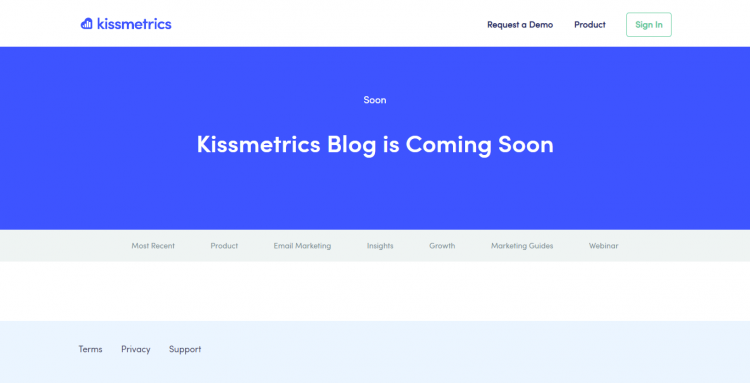Kissmetrics Blog page says it's coming soon.