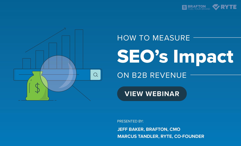 How to Measure SEO's Impact on B2B Revenue