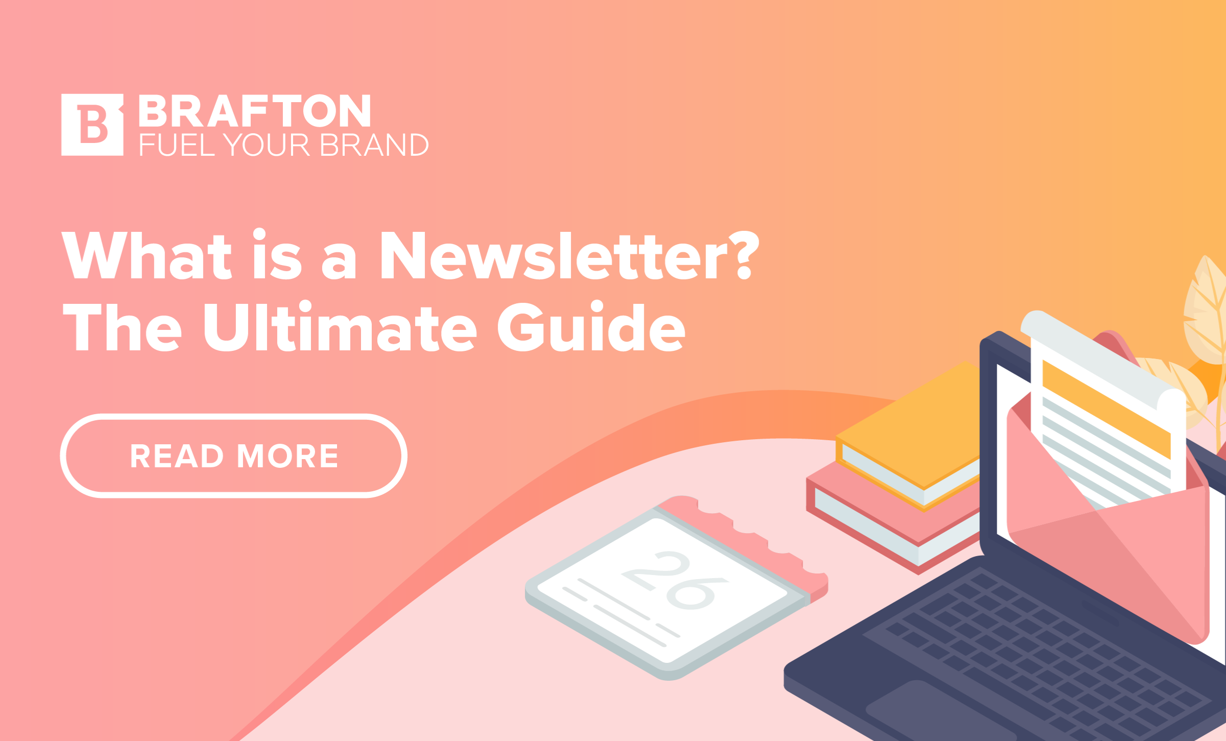 What is a Newsletter? The Ultimate Guide